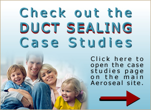 Check out the duct sealing case studies.
